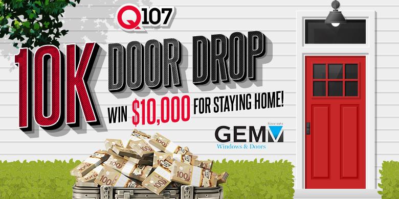 Q107'S 10K DOOR DROP
