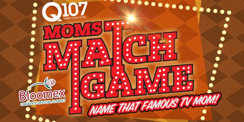 Q107'S MOMS MATCH GAME!